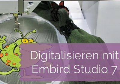 Digitalisieren mit Embird Studio 7