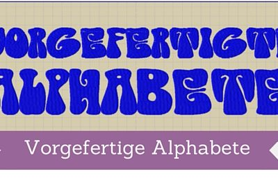 Vorgefertige Alphabete (2)