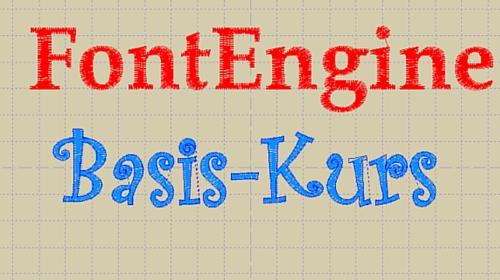 FontEngine Basiskurs