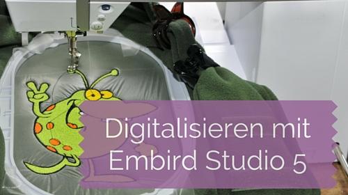 Digitalisieren mit Embird Studio 5 – Applikationen