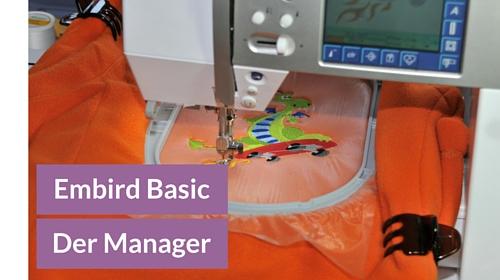 Gekaufte Stickdateien verwalten mit dem Embird Manager