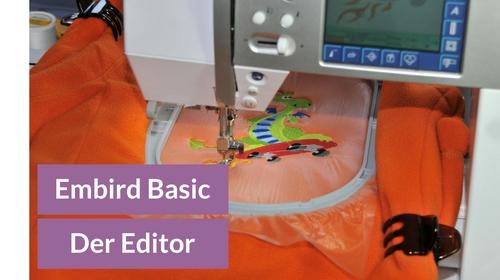 Gekaufte Stickdateien bearbeiten mit dem Embird Editor