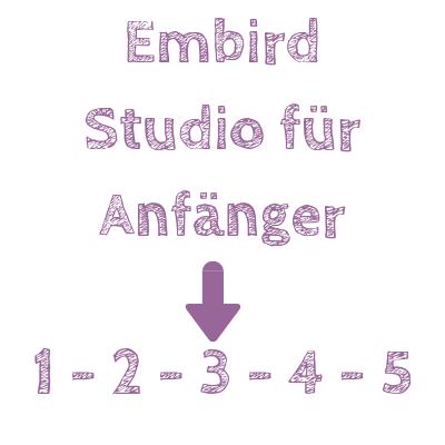 Embird Studio Kurse für Anfänger