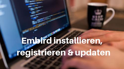 Embird installieren,  registrieren und updaten