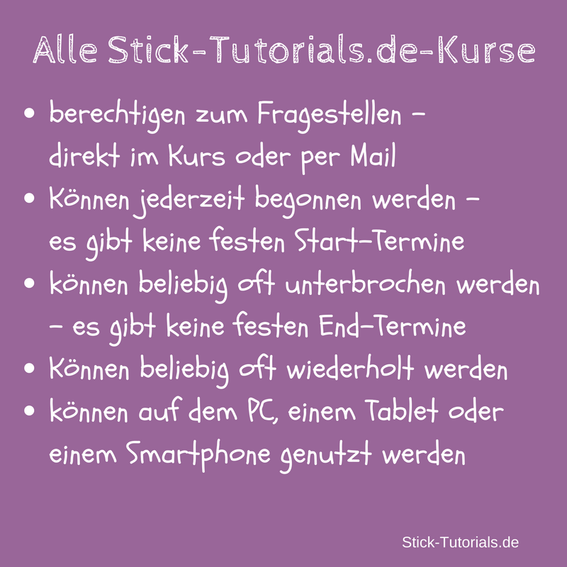https://s3.amazonaws.com/thinkific/file_uploads/7133/images/8b6/37b/57f/Alle_Stick-Tutorials.de-Kurse.png