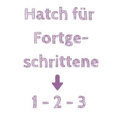 Hatch-Kurse für Fortgeschrittene